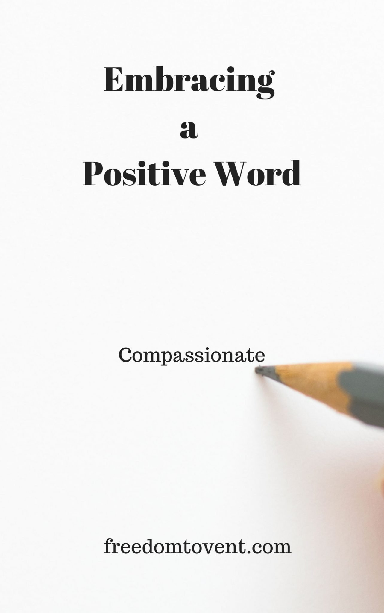 Positive Word: Compassionate