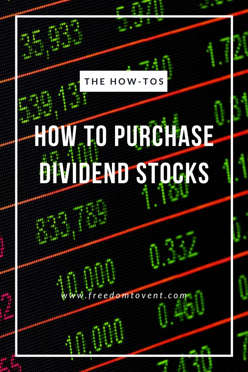 How to Purchase Dividend Stocks